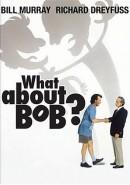 Скачать кинофильм А как же Боб?