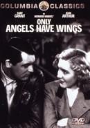 Скачать кинофильм Только у ангелов есть крылья