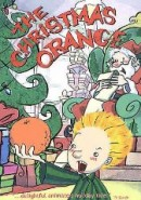 Скачать кинофильм Рождественский апельсин
