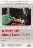 Скачать кинофильм Короткий фильм о любви