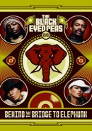 Скачать кинофильм Black Eyed Peas, The - Behind The Bridge To Elephunk
