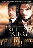 Скачать кинофильм Убить короля
