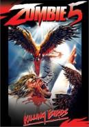 Скачать кинофильм Зомби 5 - Птицы убийцы