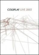 Скачать кинофильм Coldplay - Live 2003