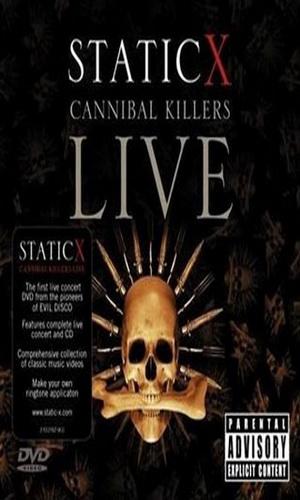 Скачать фильм Static-X - Cannibal Killers Live DVDRip без регистрации
